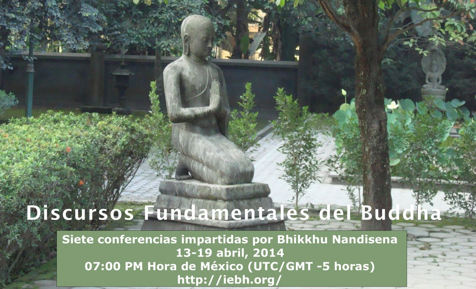 "Video conferencias ""Discursos Fundamentales del Buddha"""